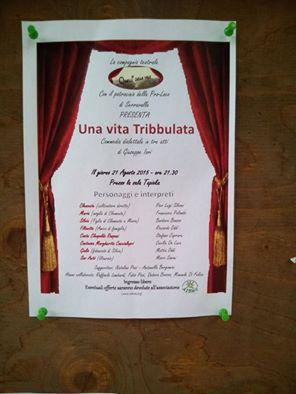"""""""QUELLI DELLA VALLE """" UNA VITA TRIBBULATA"""" 27 agosto 2015"""
